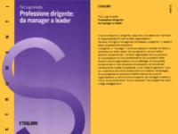 Professione dirigente: da manager a leader